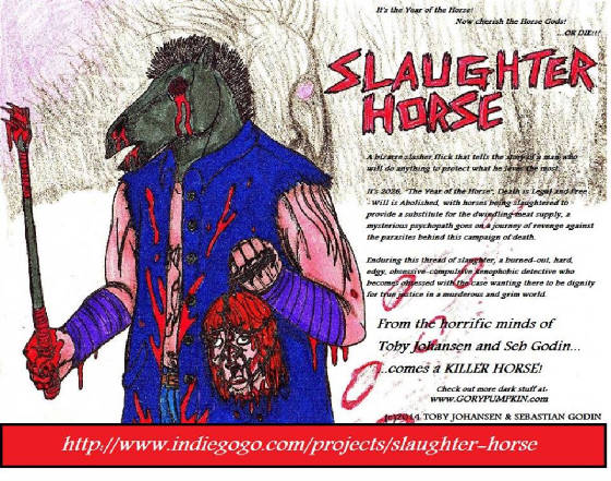 SLAUGHTER HORSE - INDIEGOGO CAMPAIGN